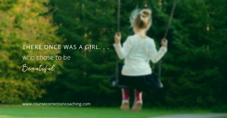 There Once Was a Girl (Who Chose to Be Beautiful)