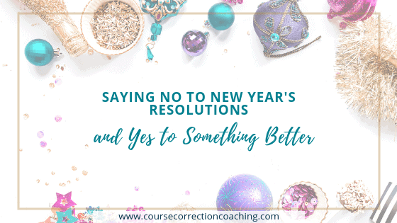 Saying No to New Year's Resolutions Title Image