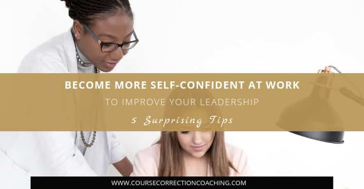Become More Self-Confident at Work to Improve Leadership Title Template