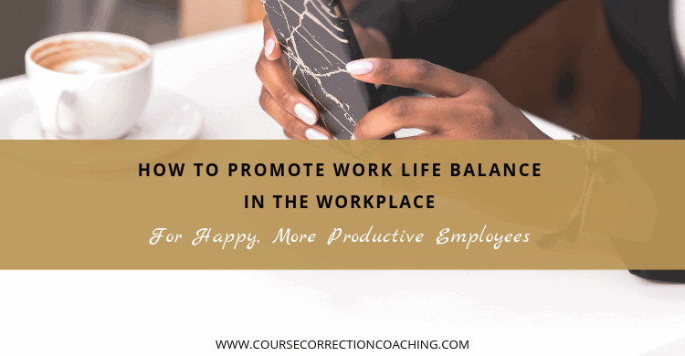 How to Promote Work Life Balance in the Workplace Title Image