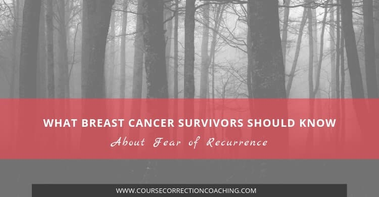 What Breast Cancer Survivors Should Know About Fear of Recurrence Title Picture