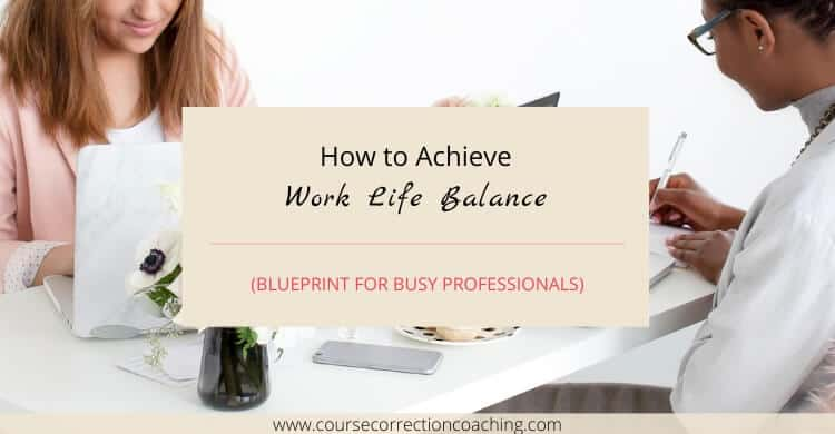 How to Achieve Work Life Balance Featured Image