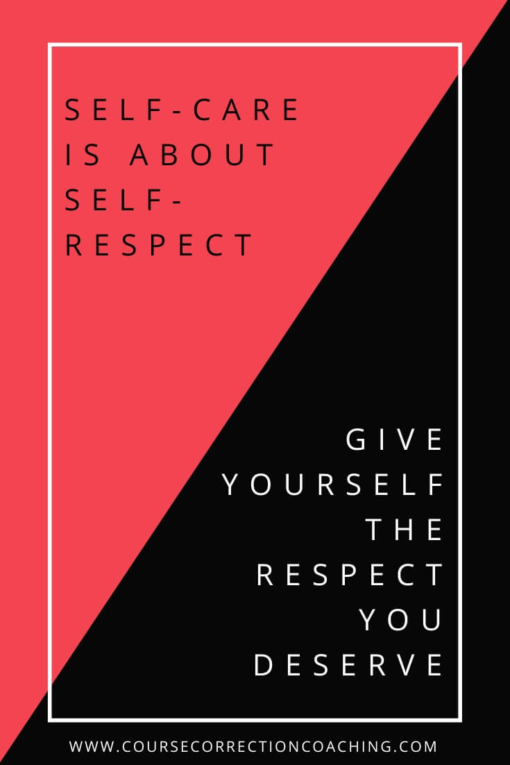 Self-Care Is About Self-Respect Pinterest Image