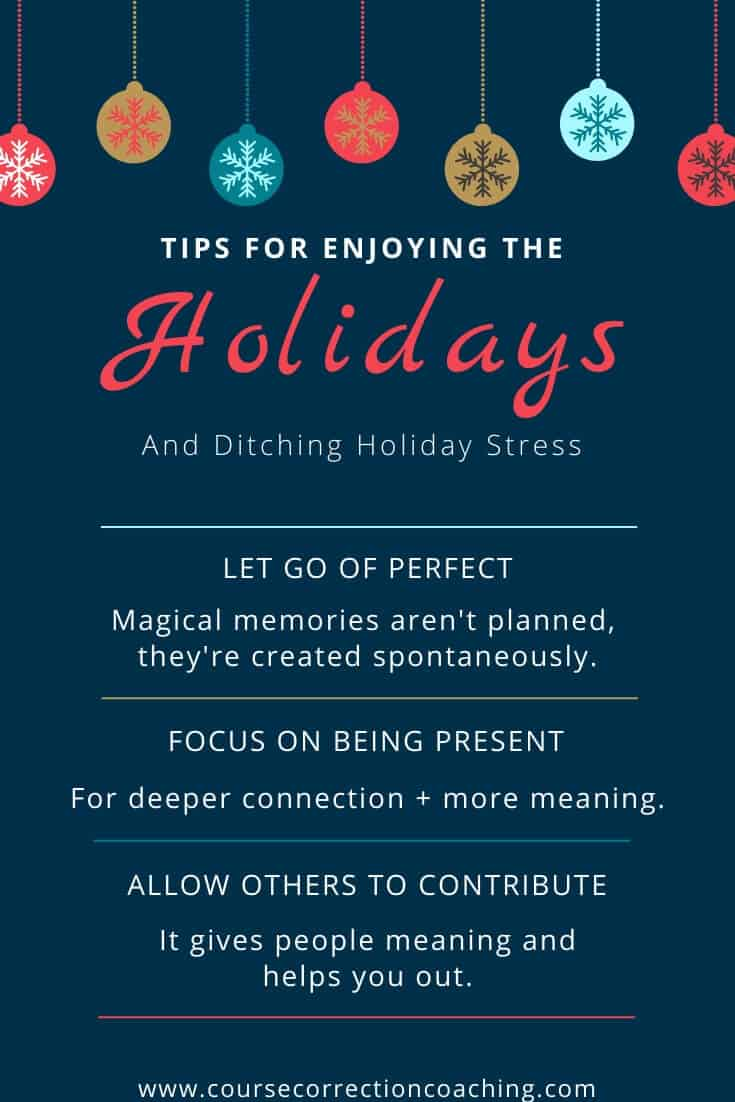 Pinterest Image with 3 Tips to Enjoy the Holidays and Ditch Holiday Stress