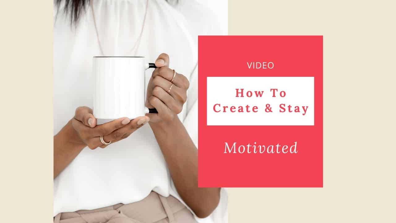 How to Get and Stay Motivated Video Featured Image