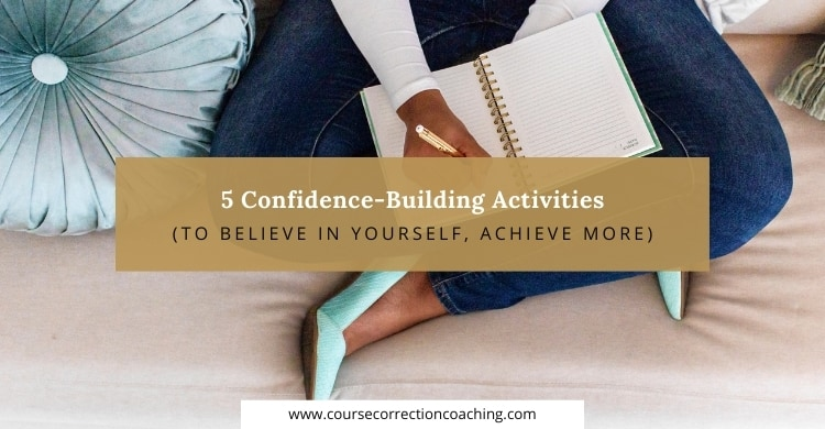 Confidence-Building Activities (To Believe In Yourself, Achieve More)