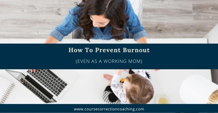 How To Prevent Burnout As a Working Mom Featured Image